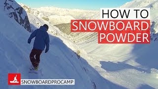 #33 Snowboard intermediate – How to snowboard in steep powder