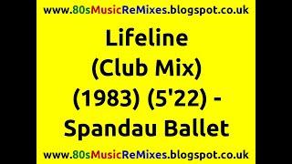Lifeline (Club Mix) - Spandau Ballet | 80s Dance Music | 80s Club Mixes | 80s Club Music