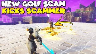 NEW Golf Scam Kicks Scammer! ⛳️  (Scammer Gets Scammed) Fortnite Save The World
