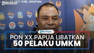 PON XX Papua 2021 Klaster Kabupaten Jayapura Libatkan 50 Pelaku UMKM