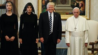 What happened at the meeting between Trump and Pope Francis?