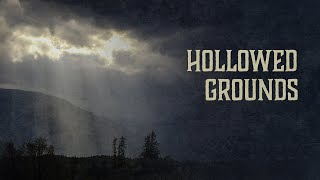 Hollowed (sic) Grounds