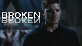 Dean Winchester - Broken