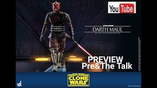 Pre&The Talk Preview Hot Toys 1/6 Scale Star Wars The Clone Wars Darth Maul พรีวิว