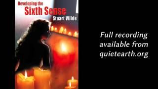 Stuart Wilde - Developing the Sixth Sense