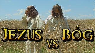 """Wielkie Konflikty - odc.3 """"Jezus vs Bóg"""""""