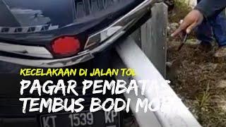 Video Mobil Avanza Alami Kecelakaan Bodi Tertembus Pembatas Jalan di Jalan Tol Balsam