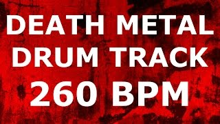BRUTAL DEATH METAL DRUMS ONLY // 260 BPM // DRUM BACKING TRACK FREE