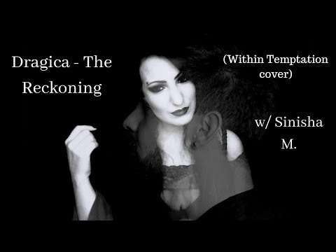 Dragica - The Reckoning (Within Temptation cover) w/ Sinisha M.