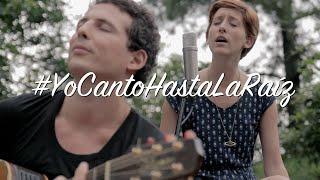 Hasta la Raíz - Natalia Lafourcade   Cover   La Vero Paz ft Cachín Selis