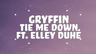 Gambar cover Gryffin, Elley Duhé - Tie Me Down (Lyrics)
