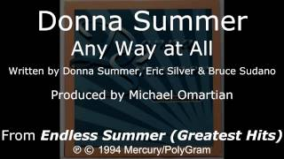 "Donna Summer - Any Way at All LYRICS - SHM ""Endless Summer: Greatest Hits"" 1994"