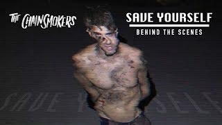 """The Chainsmokers - """"Save Yourself"""" Official (Behind The Scenes)"""