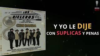 Los Rieleros Del Norte - En las Cantinas (Con Banda) (Video Letra Oficial)
