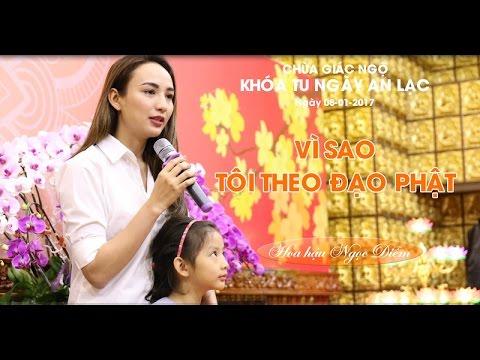 Vì Sao Tôi Theo Đạo Phật 10 - Hoa hậu Ngọc Diễm