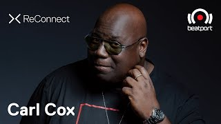 Carl Cox - Live @ ReConnect 2020