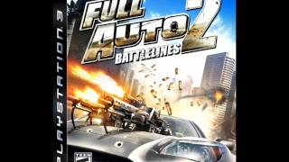 Full Auto 2 Battlelines Soundtrack: Point of No Return