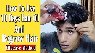 10 Days Hair Oil How To Use 2019 Review Video    Best Method    Sumeet Suryodhan    Sense Paradise