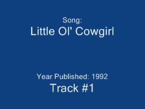 Little Ol' Cowgirl (1992) (Song) by Dixie Chicks