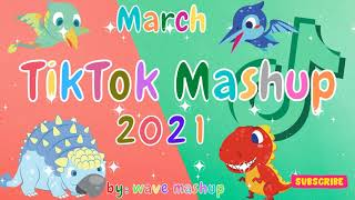 TikTok Mashup 2021 March ❤️💚Not Clean❤️💚