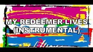 my redeemer lives instrumental hillsong - Thủ thuật máy tính