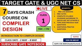 DAY 1 : 7 Days Crash Course On Compiler Design [Introduction & Lexical Analysis] - GATE & UGC NET CS