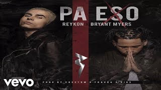 Official Video by. Reykon featured. Bryant Myers performing.