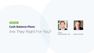 Cash Balance Plans: Are They Right For You?