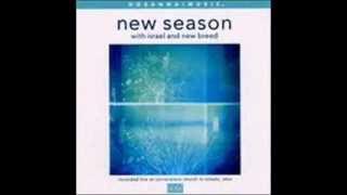 Israel & New Breed - New Season 10  I Lift Up My Hands