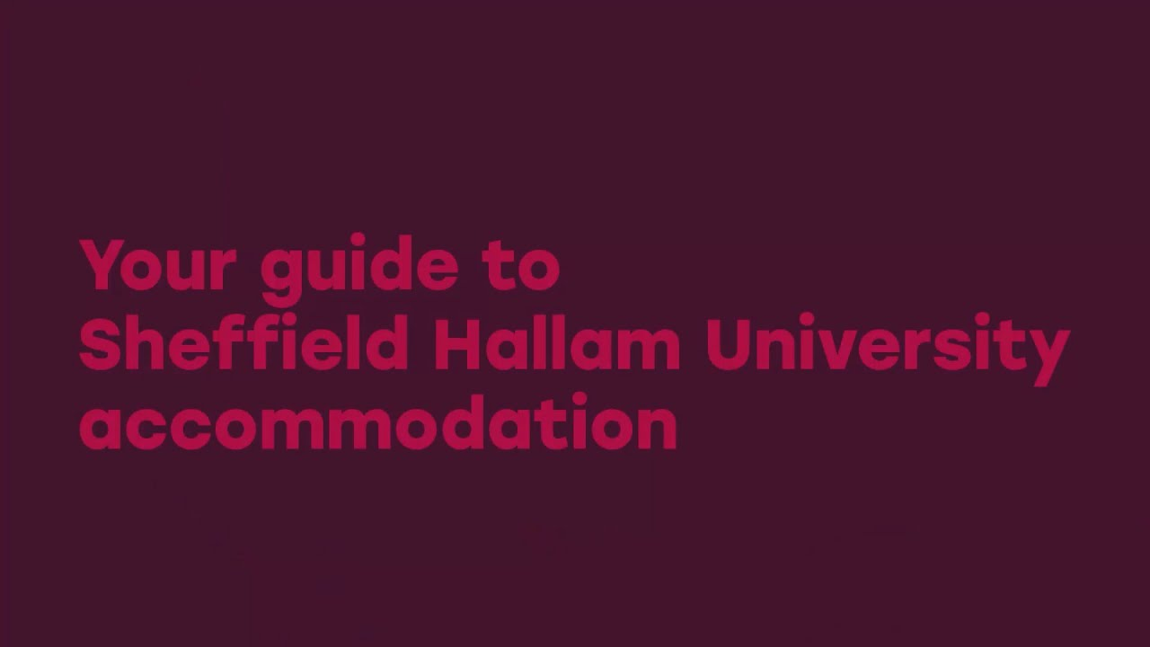 Your guide to Sheffield Hallam University Halls Accommodation