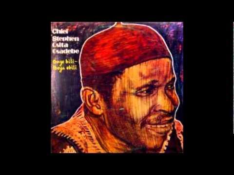 Chief Osita Steven Osadebe – Achula Nwa Ogbenye