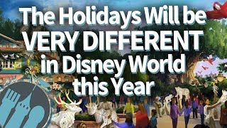 The Holidays Will Be VERY Different In Disney World This Year