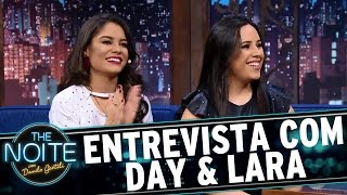 Entrevista Com Day & Lara | The Noite (18/04/17)