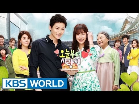 오늘부터 사랑해 /I Love You From Today Korean Drama 2015