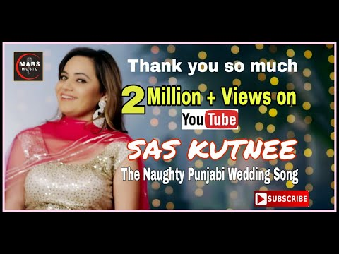 Sas Kutnee  (Full HD) | Meenu Chaturvedi | Latest Punjabi Songs 2018 | New Punjabi Songs 2018