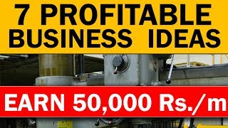 7 Profitable BUSINESS IDEAS to EARN 50,000 Rupees/Month