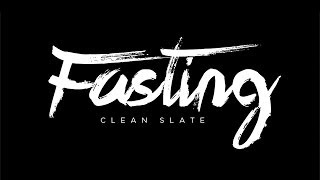 """Fasting: Clean Slate"" with Jentezen Franklin"