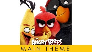 Angry Birds Movie   Soundtrack OST   Main Theme Official