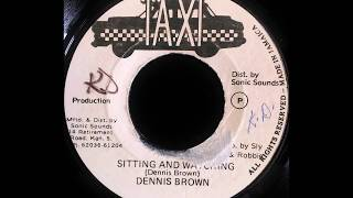 DENNIS BROWN – Sitting And Watching [1979]