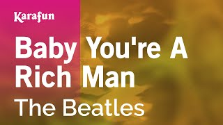 Karaoke Baby You're A Rich Man - The Beatles *