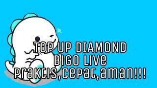 cara top up bigo live - 123Vid