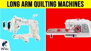 8 Best Long Arm Quilting Machines 2019