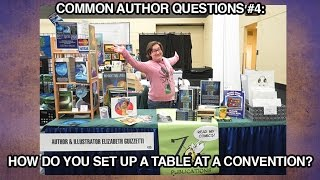 Common Author Questions: How do you set up a table at a con?