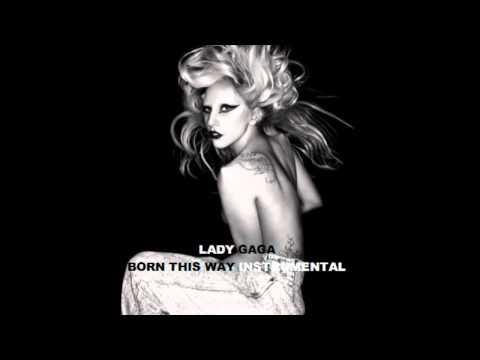 Born This Way Official Instrumental - Lady Gaga