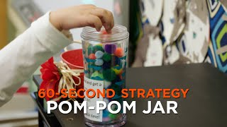 60-Second Strategy: Pom-Pom Jar
