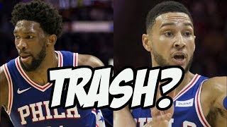Are The Philadelphia 76ers Actually Trash?