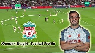 Xherdan Shaqiri - Tactical Profile - New Liverpool Signing - Player Analysis