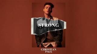 Christian Paul   Strong [Official Audio]
