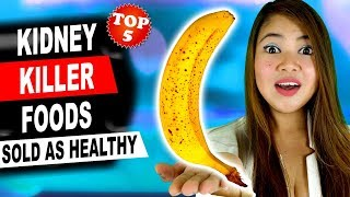 Top 5 KIDNEY KILLER Foods - Avoid Them to Keep Your Kidneys Healthy