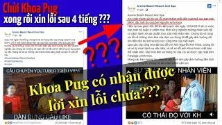 Khoa Pug có thực sự nhận được lời xin lỗi từ Resort Aroma ???